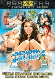She's Gonna Squirt 6 DVD Image from Brazzers.