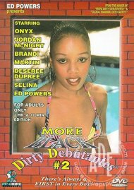 More Black Dirty Debutantes #2 Porn Movie