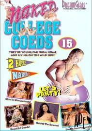 Dream Girls: Naked College Coeds #15 Porn Video