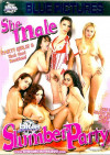 She Male Slumber Party Porn Movie