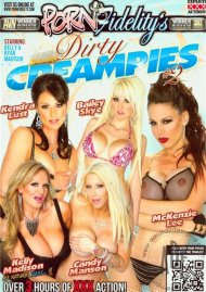 Dirty Creampies #2 Porn Movie