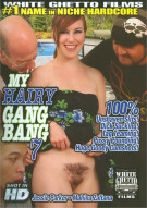 My Hairy Gang Bang 7 Porn Video