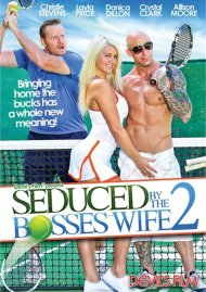 Seduced By The Bosss Wife 2 Porn Video