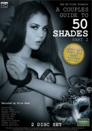 Couples Guide To 50 Shades Part 2, A Porn Movie
