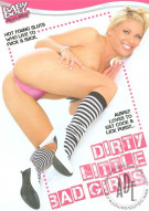 Dirty Little Bad Girls Porn Movie