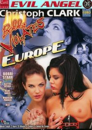 Bobbi Violates Europe Porn Movie