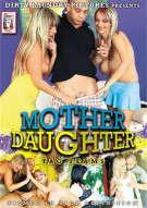 Mother Daughter Tag Teams Porn Movie