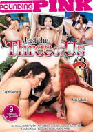 Just The Three Of Us #2 Porn Movie