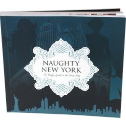 Naughty New York: A Lady's Guide To The Sexy City Sex Toy