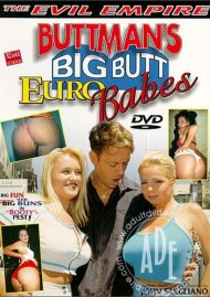 Buttman's Big Butt Euro Babes