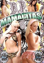 D.P. Mamacitas 5 Porn Video