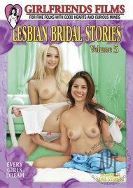 Lesbian Bridal Stories Vol. 5 Porn Movie