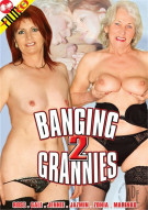 Banging 2 Grannies Porn Movie