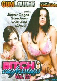 Bitch Confessions Vol. 1 Porn Movie