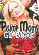 Plump Moms Go Black Porn Video