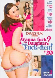 Wanna Fuck My Daughter Gotta Fuck Me First 20 Porn Video
