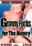 Granny Fucks Hard For The Money (5 Pack) Porn Movie