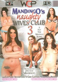 Mandingo's Naughty Wives Club 3 DVD Image from West Coast Productions.