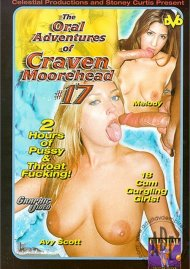 Oral Adventures of Craven Moorehead #17, The Porn Video