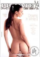 Dreams in White 2 Porn Movie