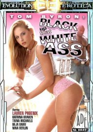 Black Up That White Ass 3 Porn Movie