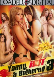 Young, Hot & Bothered 3 Porn Movie