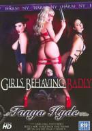 Girls Behaving Badly Porn Video