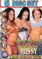 Tap That Black Pussy (6 Pack) Porn Movie