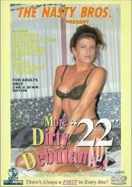 More Dirty Debutantes #22 Porn Video