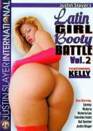 Latin Girl Booty Battle Vol. 2 Porn Video