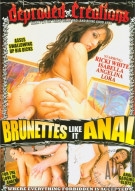 Brunettes Like It Anal Porn Movie