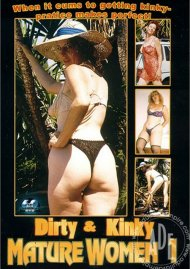 Dirty & Kinky Mature Women 1 Porn Movie