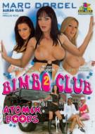 Bimbo Club 2: Atomik Boobs Porn Video