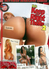 H.J.s Keep It Right There 2 Porn Movie