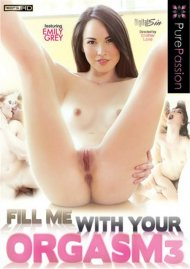 Fill Me With Your Orgasm 3 Porn Video