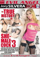 True History Of She-Male Cock 3, The Porn Video
