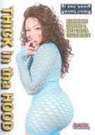 Thick In Tha Hood Porn Movie