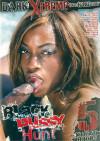 Black Pussy Hunt Vol. 1 Porn Movie