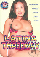 Latina Threeway Porn Movie