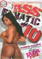 Ass Fanatic 10 Porn Movie
