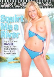 Squirt Me A River Porn Video