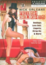 Nick Orleans Fetish Delights Porn Movie