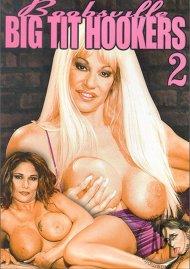 Boobsville Big Tit Hookers 2 Porn Movie