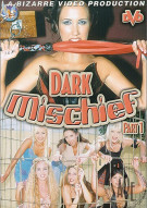 Dark Mischief 1 Porn Video