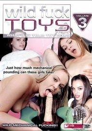Wild Fuck Toys Vol. 3 Porn Movie