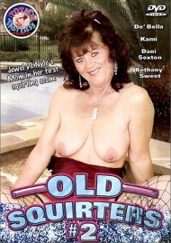 Old Squirters #2 Porn Movie