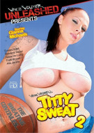 Titty Sweat 2 Porn Movie