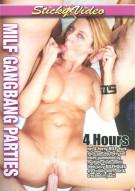 MILF Gangbang Parties Porn Movie