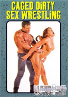 Caged Dirty Sex Wrestling Porn Movie