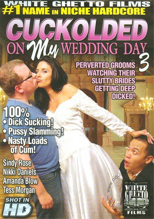 Cuckolded On My Wedding Day 3